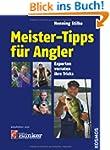 Meister-Tipps f�r Angler: Experten ve...