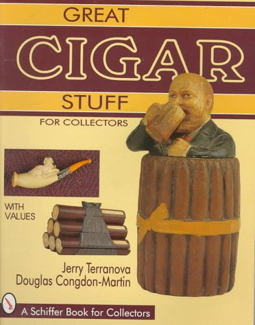 Great Cigar Stuff for Collectors, JERRY TERRANOVA, DOUGLAS CONGDON-MARTIN