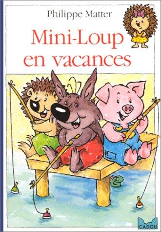 Mini-Loup (12) : Mini-Loup en vacances