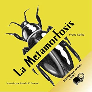 La Metamorfosis (Texto Completo) [The Metamorphosis ] Audiobook