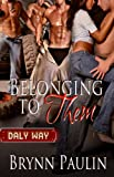 Belonging to Them (The Daly Way)