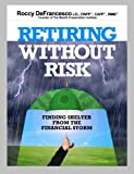 img - for Retiring Without Risk book / textbook / text book