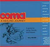 img - for Coma: A Healing Journey book / textbook / text book