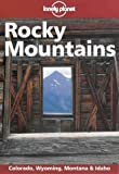 img - for Lonely Planet Rocky Mountains (Rocky Mountains, 2nd ed) book / textbook / text book