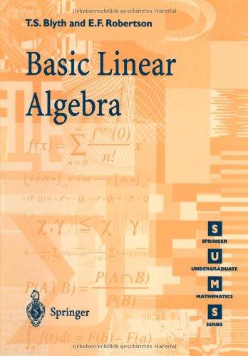 Basic Linear Algebra (Springer Undergraduate Mathematics Series)