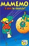 echange, troc Mamemo : A moi le monde [VHS]