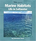 img - for Marine Habitats: Life in Saltwater (Watts Library) book / textbook / text book
