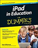 iPad in Education For Dummies (For Dummies (Computer/Tech))