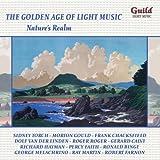 Nature'S Realm : L'Age D'Or De La Musique Légère