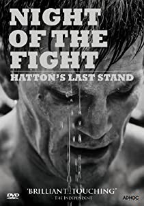Ricky Hatton: Night of the Fight - Hatton's Last Stand [DVD]