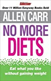 No More Diets (1848375549) by Carr, Allen
