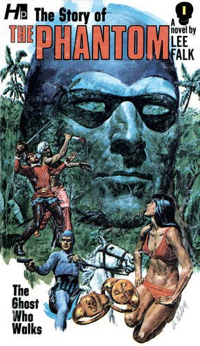 the-phantom-the-complete-avon-novels-volume-1-the-story-of-the-the-phantom-the-ghost-who-walks