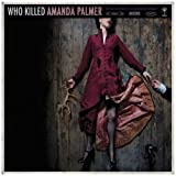 Who Killed Amanda Palmer Amanda Palmer