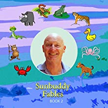 SunBuddy Fables, Book 2 (       UNABRIDGED) by Rae Dornan Narrated by Rae Dornan