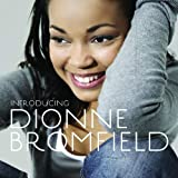 Introducing Dionne Bromfieldby Dionne Bromfield