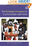 The Routledge Companion to Commedia d...