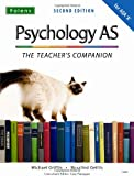 Michael Griffin The Complete Companions: Psychology AS: The Teacher's Companion for AQA 'A' (Complete Companion)