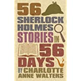 56 Sherlock Holmes Stories in 56 Daysby Charlotte Walters