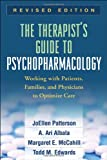 The Therapists Guide to Psychopharmacology, Revised Edition: Working with Patients, Families, and Physicians to Optimize Care