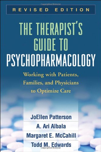 The Therapist's Guide to Psychopharmacology, Revised...