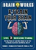 img - for The Brain Works: X-Train Your Brain Level 3 book / textbook / text book