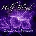 Half-Blood: Covenant, Book 1 (       UNABRIDGED) by Jennifer L. Armentrout Narrated by Justine Eyre