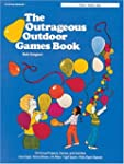 OUTRAGEOUS OUTDOOR GAMES BOOK,THE
