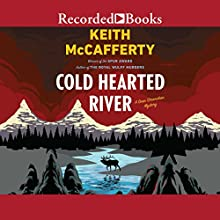 Cold Hearted River Audiobook by Keith McCafferty Narrated by Rick Holmes