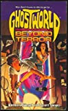 BEYOND TERROR (GHOSTWORLD 1) (0671709046) by Barbara Siegel
