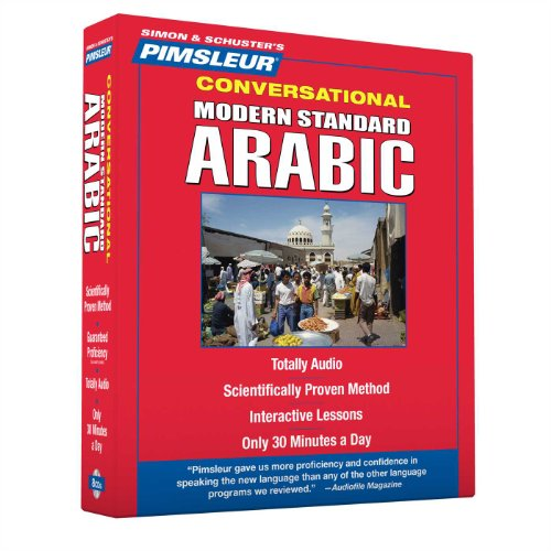 Arabic (Modern Standard), Conversational: Learn to Speak and Understand Modern Standard Arabic with Pimsleur Language Pr