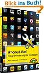 iPhone- & iPad-Programmierung für Ein...