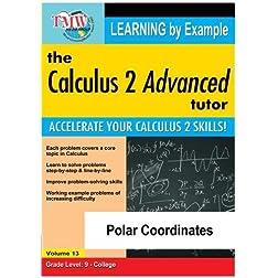Calculus 2 Advanced Tutor: Polar Coordinates