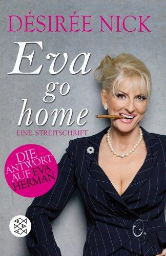 Eva go home, Buch