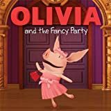OLIVIA and the Fancy Party (Olivia TV Tie-in)