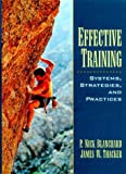 img - for Effective Training: Systems, Strategies and Practices by P. Nick Blanchard (1998-08-04) book / textbook / text book