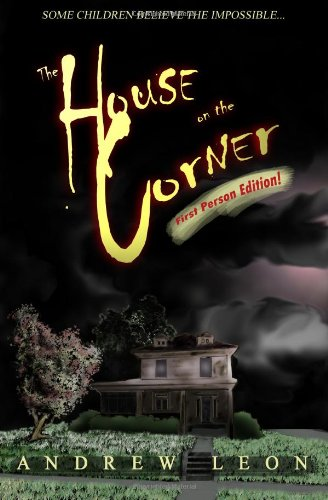 The House On The Corner: First Person Edition