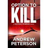 Option to Kill (The Nathan McBride Series Book 3) ~ Andrew Peterson