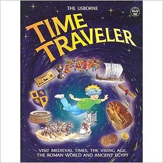 Usborne Time Traveler written by Judy Hindley