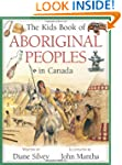 The Kids Book of Aboriginal Peoples i...