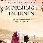 Mornings in Jenin | Susan Abulhawa