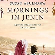 Mornings in Jenin Audiobook by Susan Abulhawa Narrated by Jennifer Woodward