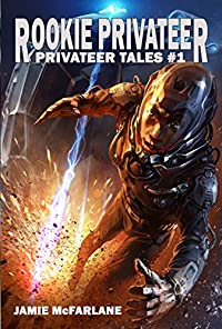 Rookie Privateer by Jamie McFarlane ebook deal
