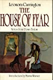 The House of Fear: Notes from Down Below
