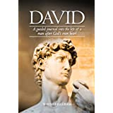 David: A Guided Journal into the Life of a Man after God's Own Heart