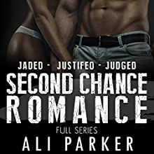 Second Chance Romance Box Set: Jaded - Justified - Judged | Livre audio Auteur(s) : Ali Parker Narrateur(s) : Hannah Pralle