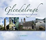 George McClafferty Glendalough: History, Monuments & Legends