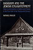 img - for Hasidism and the Jewish Enlightenment: Their Confrontation in Galicia and Poland in the First Half of the Nineteenth Century by Raphael Mahler (1984-06-14) book / textbook / text book
