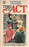 img - for Time to Act (Hodder Christian Paperbacks) book / textbook / text book