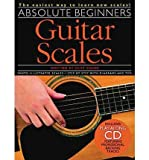 img - for [(Absolute Beginners: Guitar Scales: The Easiest Way to Learn New Scales!)] [Author: Cliff Douse] published on (June, 2003) book / textbook / text book