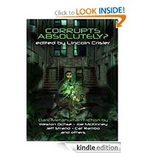 Corrupts Absolutely? Dark Metahuman Fiction.